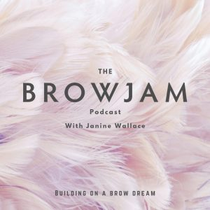 Browjam Podcast with me, Janine Wallace!